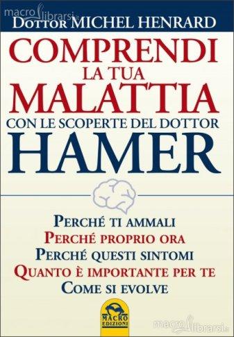 comprendi-la-tua-malattia-con-le-scoperte-del-dottor-hamer-libro-89494